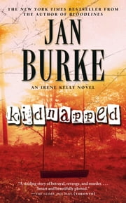 Kidnapped - A Novel ebook by Jan Burke