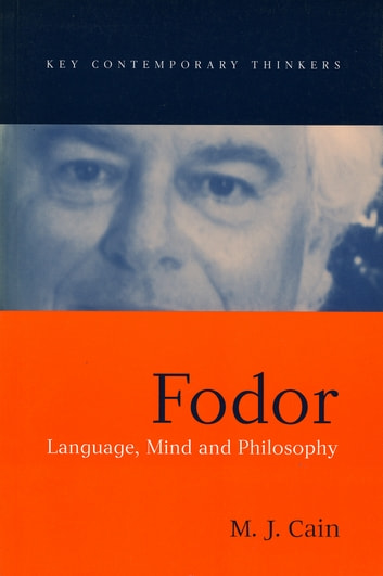 Fodor - Language, Mind and Philosophy ebook by Mark J. Cain