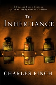 The Inheritance - A Charles Lenox Mystery ebook by Charles Finch