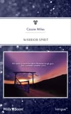 Warrior Spirit ebook by Cassie Miles