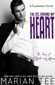 The Ice Around My Heart ebook by Marian Tee