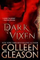 Dark Vixen - The Vampire Narcise ebook by Colleen Gleason
