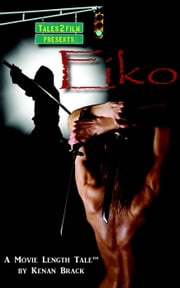Eiko ebook by Kenan Brack