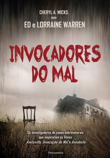 Invocadores do Mal ebook by Cheryl A. Wicks,Ed,Lorraine Warren