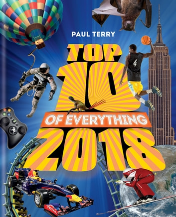 Top 10 of Everything 2018 ebook by Paul Terry