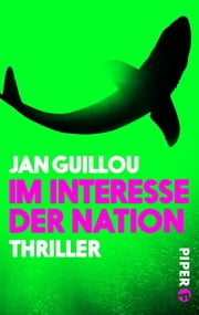 Im Interesse der Nation - Ein Coq-Rouge-Thriller ebook by Jan Guillou