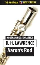 Aaron's Rod ebook by D. H. Lawrence