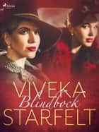 Blindbock ebook by Viveka Starfelt