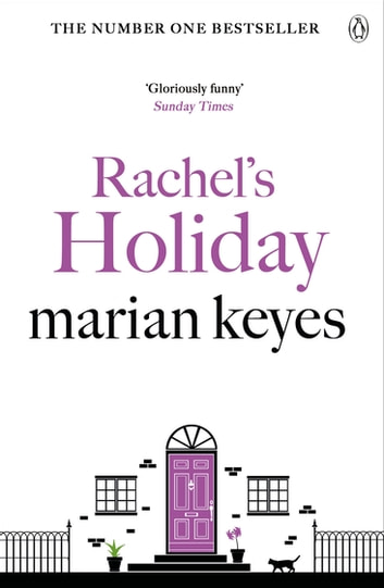 Rachel's Holiday ebook by Marian Keyes