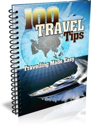 100 Travel Tips ebook by Bouzid Otmani