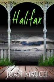 Halifax ebook by Joan Mauch