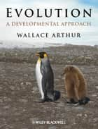 Evolution ebook by Wallace Arthur