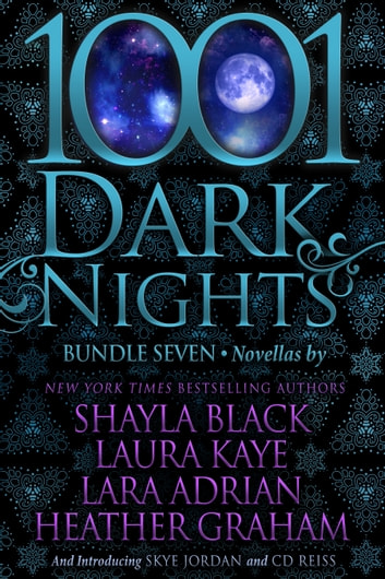 1001 Dark Nights: Bundle Seven ebook by Shayla Black,Laura Kaye,Lara Adrian,Heather Graham,Skye Jordan,CD Reiss