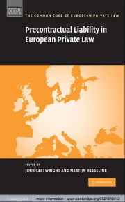 Precontractual Liability in European Private Law ebook by John Cartwright,Martijn Hesselink