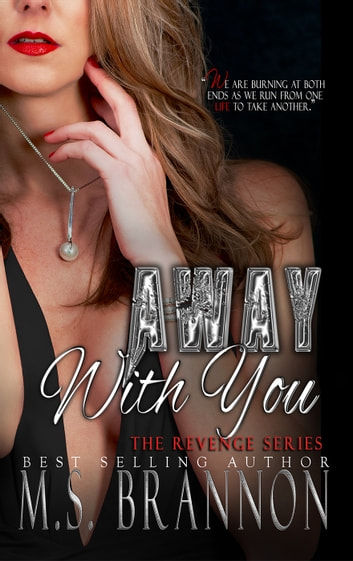 Away with You ebook by M.S. Brannon