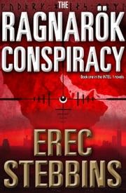 The Ragnarök Conspiracy (INTEL 1, Book 1) ebook by Kobo.Web.Store.Products.Fields.ContributorFieldViewModel