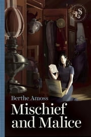 Mischief and Malice ebook by Berthe Amoss