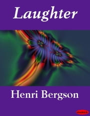 Laughter ebook by Henri Bergson