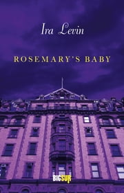 Rosemary's Baby ebook by Ira Levin, Attilio Veraldi