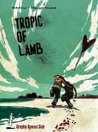 Tropic of lamb ebook by mkdeville, Philippe Nicloux