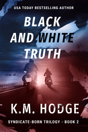 Black and White Truth ebook by K.M. Hodge