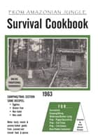 Survival Cookbook ebook by Anne Johnson Knutson