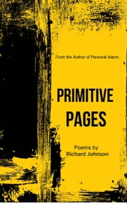 Primitive Pages ebook by Richard Johnson