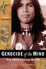 Genocide of the Mind - New Native American Writing ebook by MariJo Moore,Vine Deloria Jr.