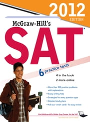 McGraw-Hill's SAT, 2012 Edition ebook by Christopher Black,Mark Anestis