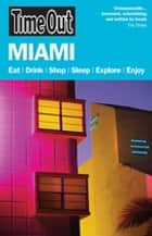 Time Out Miami and the Florida Keys ebook by Editors of Time Out