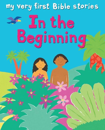 In the Beginning ebook by Lois Rock