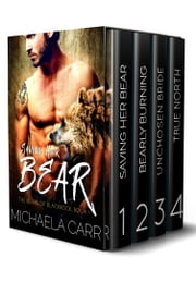The Bears of Blackrock Bundle - Books 1 - 4 ebook by Michaela Carr