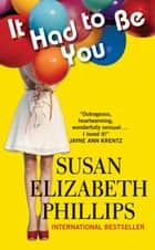 It Had to Be You ebook by Susan Phillips
