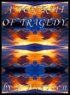 A Portrait of Tragedy (Chapter 3) ebook by J Niessen