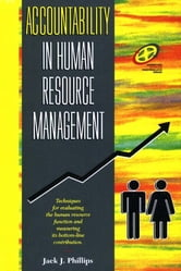 Accountability in Human Resource Management ebook by Jack J. Phillips