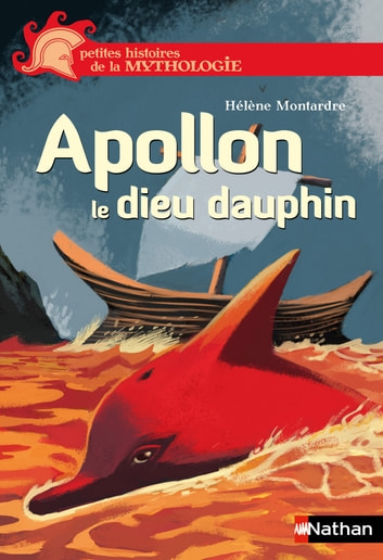 Apollon, le dieu dauphin ebook by Hélène Montardre