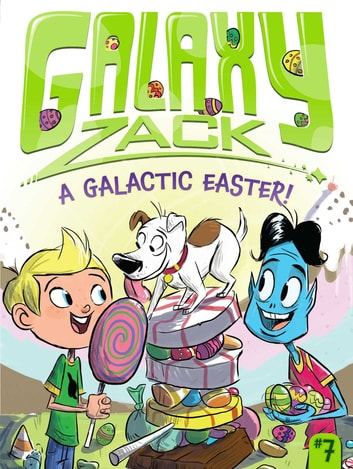 A Galactic Easter! ebook by Ray O'Ryan