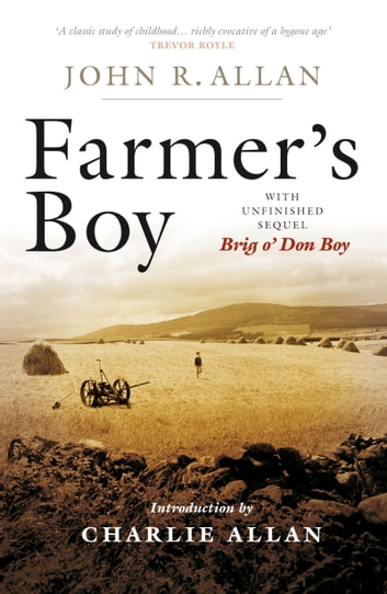 Farmer's Boy ebook by John Robertson Allan