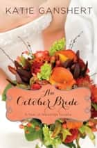 An October Bride ebook by