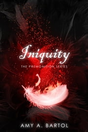 Iniquity ebook by Amy A. Bartol