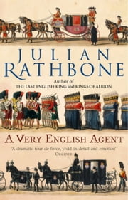 A Very English Agent ebook by Julian Rathbone