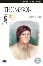 David Thompson ebook by Tom Shardlow