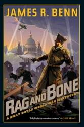 Rag and Bone - A Billy Boyle World War II Mystery ebook by James R. Benn