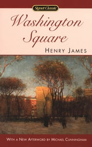 Washington Square ebook by Henry James,Michael Cunningham