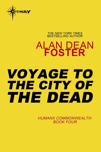 Voyage to the City of the Dead ebook by Alan Dean Foster
