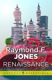 Renaissance ebook by Raymond F. Jones