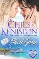 Shell Game: Closed Door Edition ebook by Chris Keniston