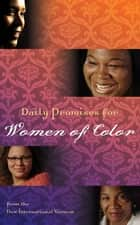 NIV, Daily Promises for Women of Color, eBook ebook by Zondervan