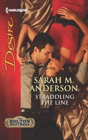 Straddling the Line ebook by Sarah M. Anderson