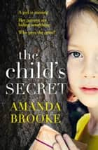 The Child's Secret eBook por Amanda Brooke